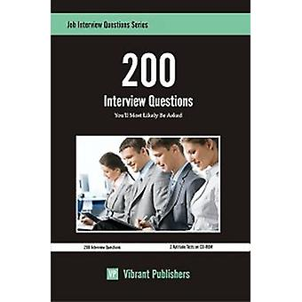 200 Interview Questions You'll Most Likely be Asked by Vibrant Publis