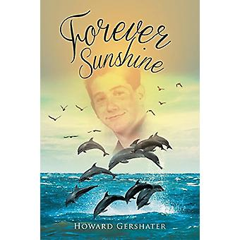 Forever Sunshine by Forever Sunshine - 9781640828971 Book