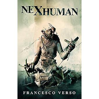 Nexhuman by Francesco Verso - 9781937009656 Book