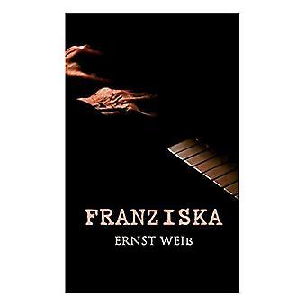 Franziska by Ernst Wei - 9788027314720 Book