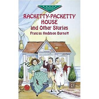 RackettyPacketty House and Other S door Burnett