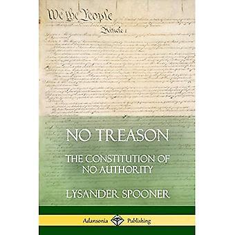 Sem Traição: A Constituição de Nenhuma Autoridade
