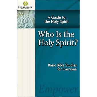Who Is the Holy Spirit by Stonecroft Ministries