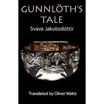Gunnloths Tale by Jakobsdottir & Svava