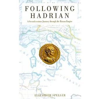 Après Hadrien : un voyage du IIe siècle à travers l'Empire romain