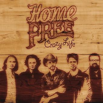 Home Free - Crazy Life [CD] USA importeren