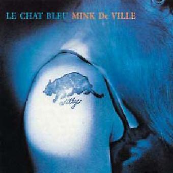 Mink Deville - La Chat Bleu [CD] USA import