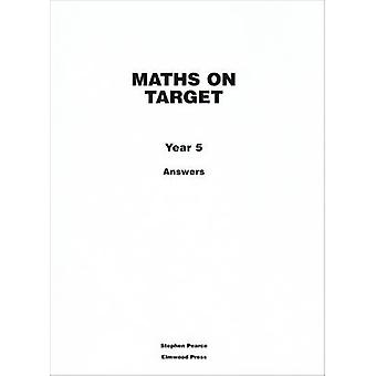 Maths on Target Answers Year 5 by Stephen Pearce