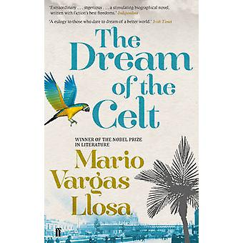 The Dream of the Celt by Mario Vargas Llosa - 9780571275755 Book