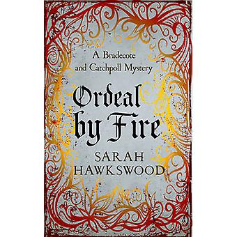 Ordeal by Fire by Sarah Hawkswood - 9780749020972 Book
