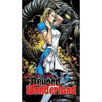 Beyond Wonderland by Raven Gregory - Daniel Leister - Nei Ruffino - R