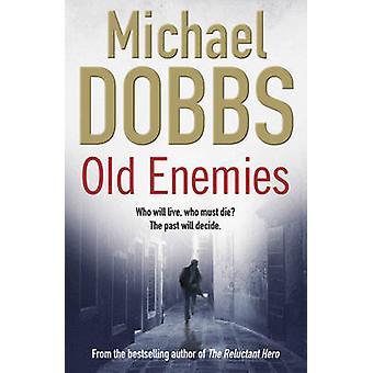 Viejos enemigos por Michael Dobbs - libro 9781847393241