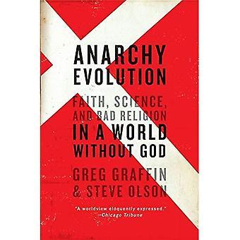Anarchie Evolution Anarchie Evolution: Glaube, Wissenschaft und Bad Religion in einer Welt ohne Gott glaube, Wissenschaft und Bad Religion in einer Welt ohne Gott
