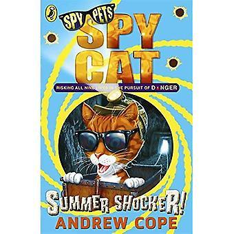 Spion-Katze: Sommer-Schocker!