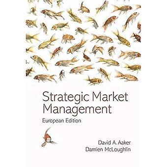 Strategisches Marktmanagement: European Edition