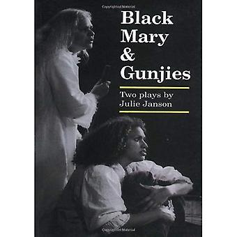 Black Mary and Gunjes