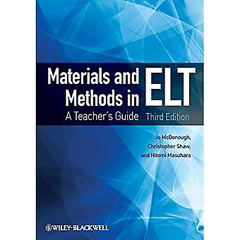 Materials and Methods in ELT: A Teacher's Guide