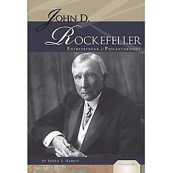 Rockefeller: Entrepreneur & philanthrope
