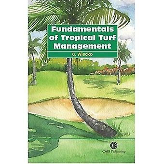 Principes fondamentaux de la gestion des gazons Tropical (Cabi Publishing)