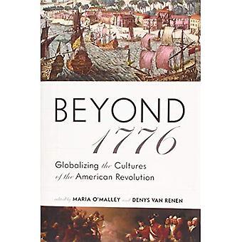 Darüber hinaus 1776: Globalisierung der Kulturen der amerikanischen Revolution