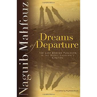 Drömmar om avgång av Mahfouz Naguib Trans - 9789774166235 bok