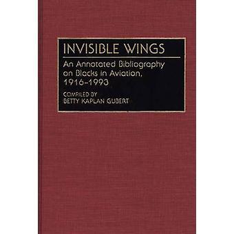 目に見えない翼航空 Gubert ・ ベティ k. によって 19161993 の黒人の解説付き文献目録