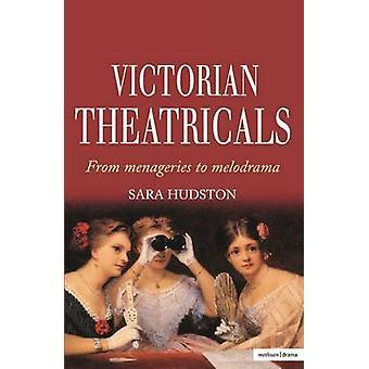 Victoriaanse theateruitvoeringen door Hudston & Sara
