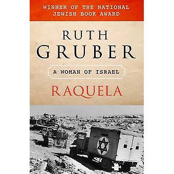 Raquela by Ruth Gruber