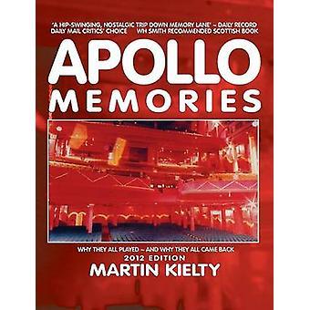 Apollo Memories by Kielty & Martin