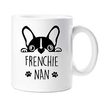Frenchie Nan mugg