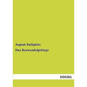 Das Karwendelgebirge par Rothpletz & août