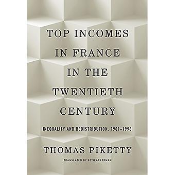 Spitzeneinkommen in Frankreich im 20. Jahrhundert - Ungleichheit und Redist