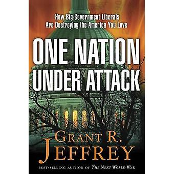 One Nation - Under Attack - How the Socialist Conspiracy is Paying Was