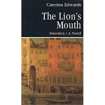Lions's Mouth (New edition) by Caterina Edwards - 9780920717677 Book