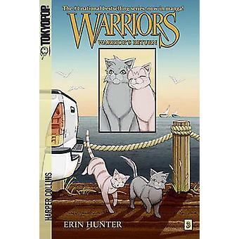 Warrior's Return by Erin L Hunter - Dan Jolley - James L Barry - 9781