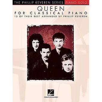 Queen For Classical Piano - Phillip Keveren Series by Queen - 9781495