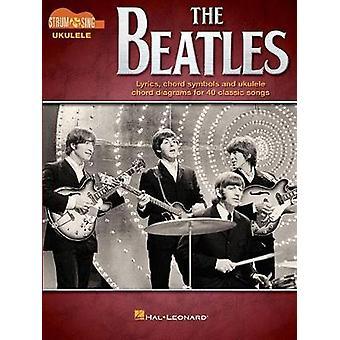 The Beatles - Strum & Sing Ukulele by Beatles - 9781495094422 Book