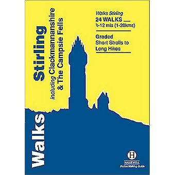 Walks Stirling - Including Clackmannanshire & the Campsie Fells by Ali