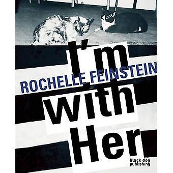 I'm with Her - Rochelle Feinstein by David Norr - Jennifer Kabat - 978