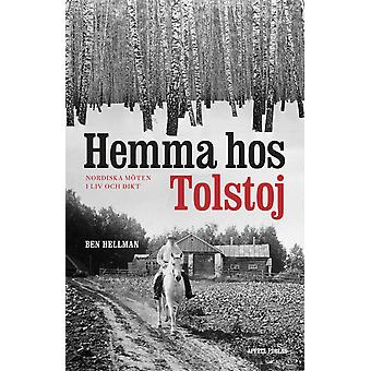 At the home of Tolstoy: Nordic Meetings in life and poetry 9789198327595