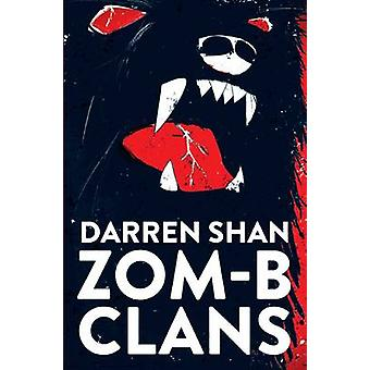 ZOMB Clans by Shan & Darren