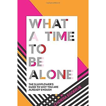 What a Time to be Alone by Eggerue