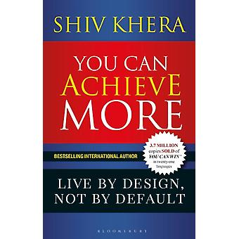 You Can Achieve More by Shiv Khera