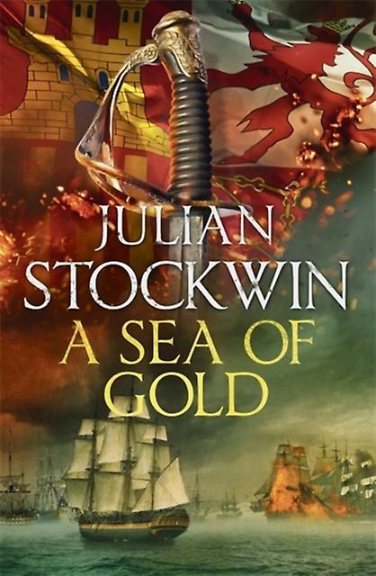 Sea of Gold by Julian Stockwin