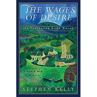Lönerna för Desire en andra världskriget mysterium av Stephen Kelly