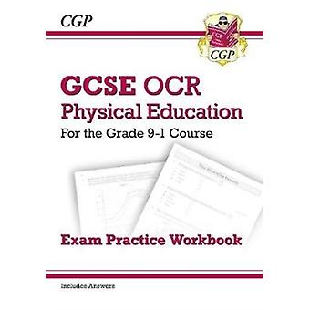 New GCSE Physical Education OCR Exam Practice Workbook  for