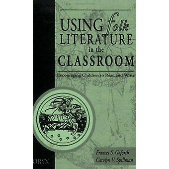 Using Folk Literature in the Classroom - Encouraging Children to Read