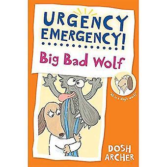 Big Bad Wolf (Urgency Emergency!)