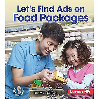 Let's Find Ads on Food Packages (First Step Nonfiction - Learn about Advertising)