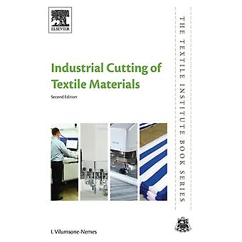 Industrial Cutting of Textile Materials by VilumsoneNemes & Ineta